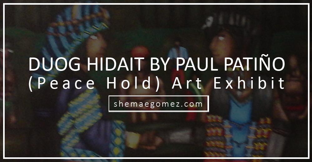 Share Iloilo: Duog Hidait (Peace Hold) – Paul Angelou Patiño Art Exhibit