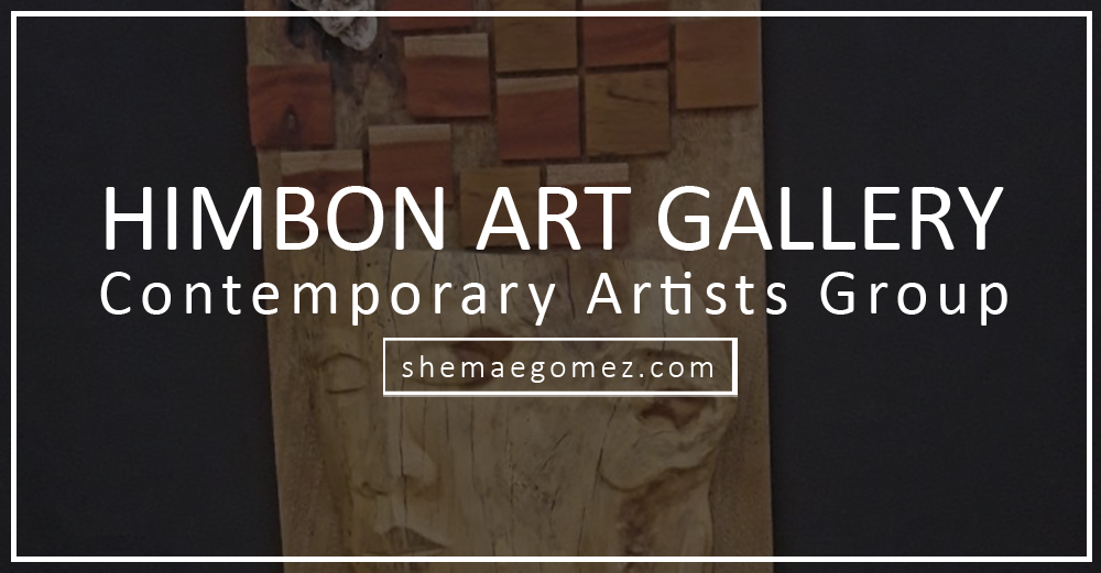 Share Iloilo: Himbon (Contemporary Artists Group) Art Gallery