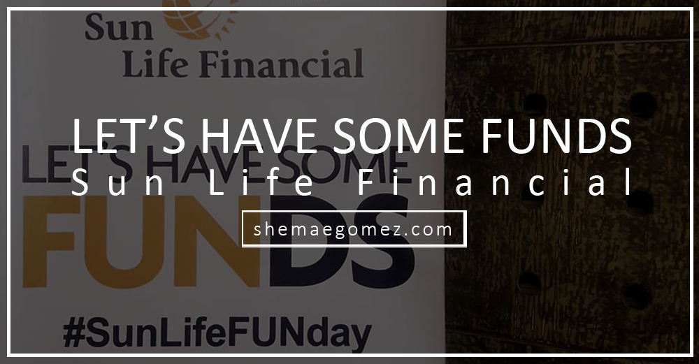 Let's Have Some Funds in Iloilo by Sun Life Financial